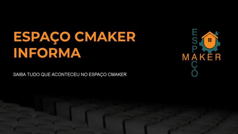 ESPAÇO CMAKER INFORMA (2021-10-22)