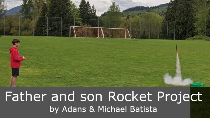 Father and son Rocket Project